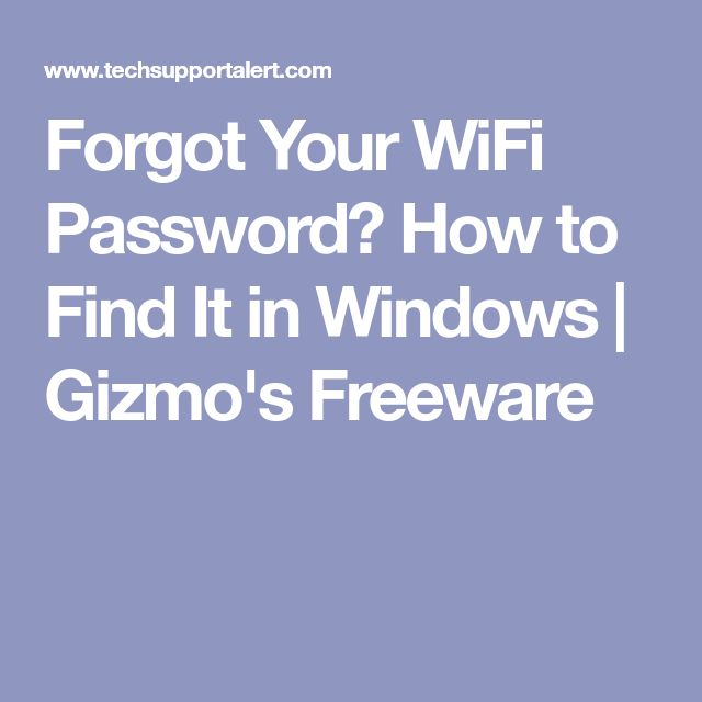 Forgot Your WiFi Password? How to Find It in Windows | Gizmo's Freeware