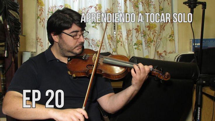 Aprendiendo a tocar solo | EP 20 | Violín