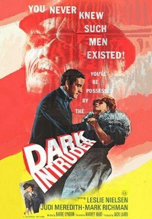 Dark intruder (1965) - Harvey Hart / Leslie Nielsen, Peter Mark Richman, Judi Meredith, Gilbert Green: