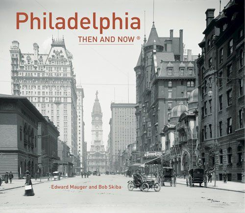 Philadelphia: Then and Now® Hardcover, $16.53 - Save: $3.42 (17%)