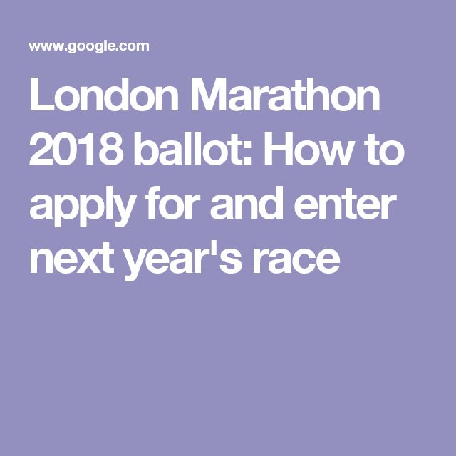London Marathon 2018 ballot: How to apply for and enter next year's race