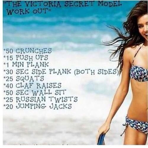 The Victoria secrets workout- also like our swimming workout