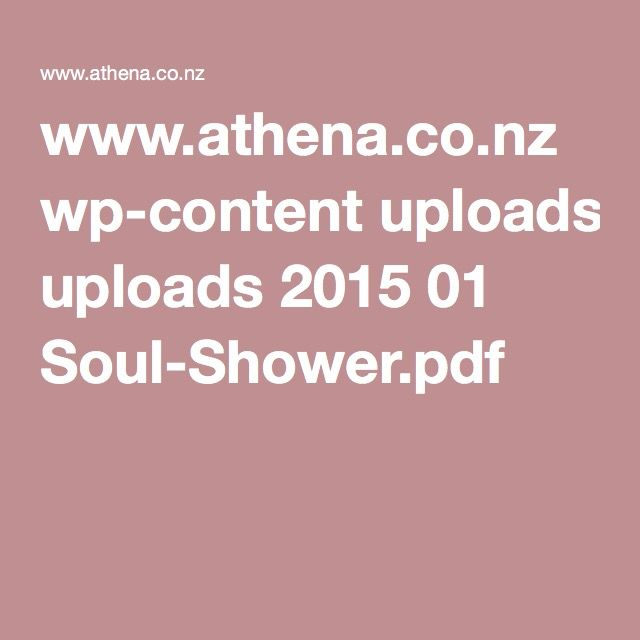 www.athena.co.nz wp-content uploads 2015 01 Soul-Shower.pdf