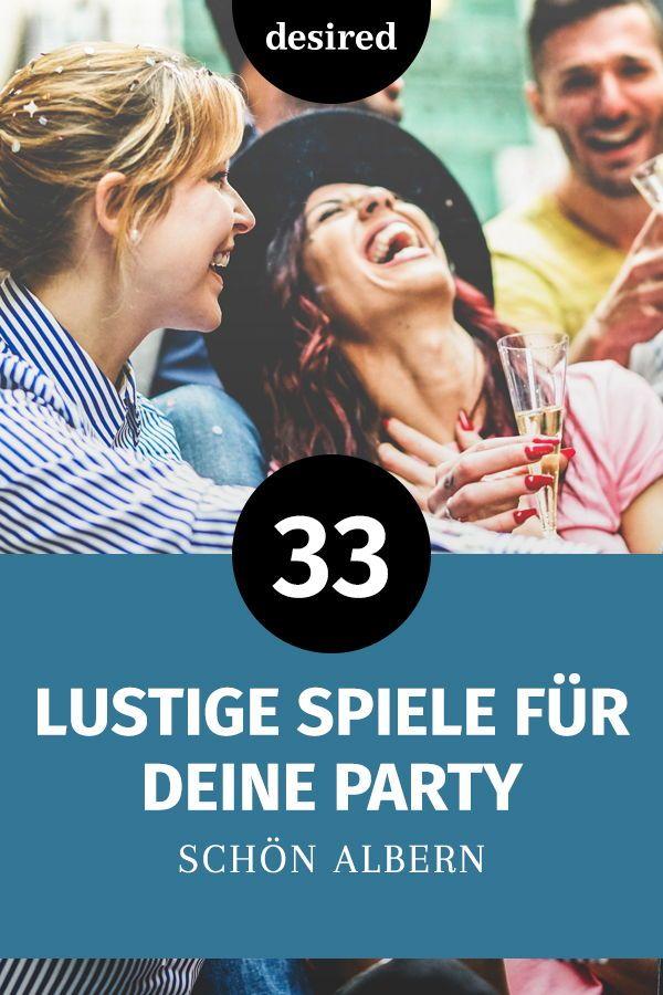 33 Lustige Aufgaben Fur Deine Party Lustige Aufgaben Party