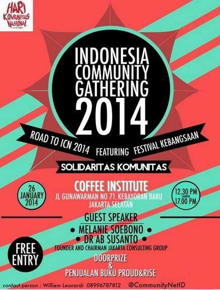 DON'T MISS !! Rugi deh kalo gak dateng.. INDONESIA COMMUNITY GATHERING 2014 present by @CommunityNetID