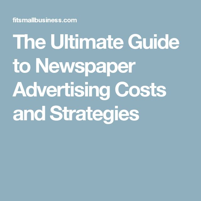 The Ultimate Guide to Newspaper Advertising Costs and Strategies