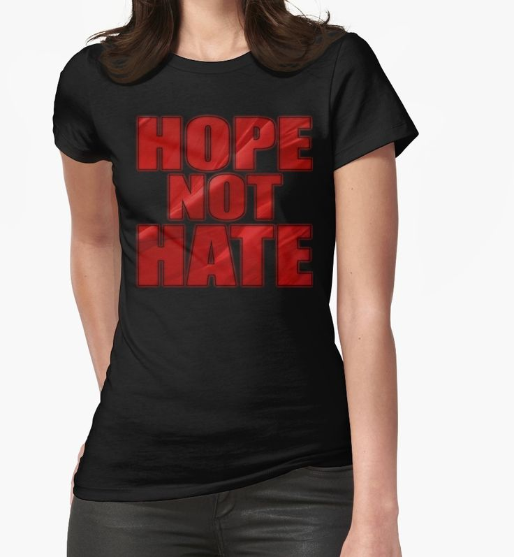 """""""HOPE NOT HATE"""" T-Shirts & Hoodies by Paparaw 