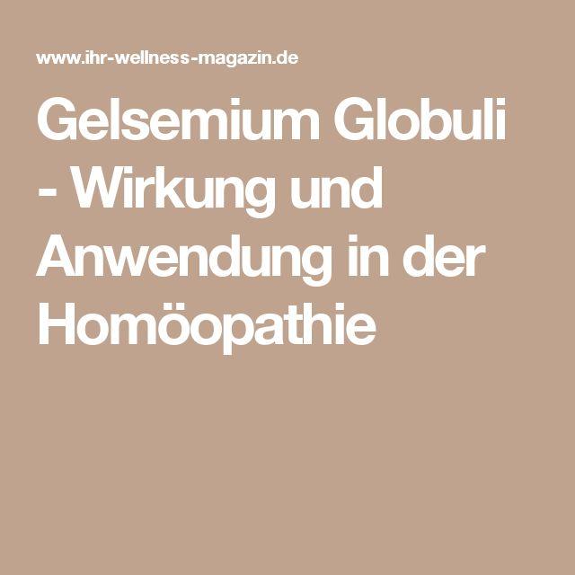 Gelsemium Globuli - Wirkung und Anwendung in der Homöopathie