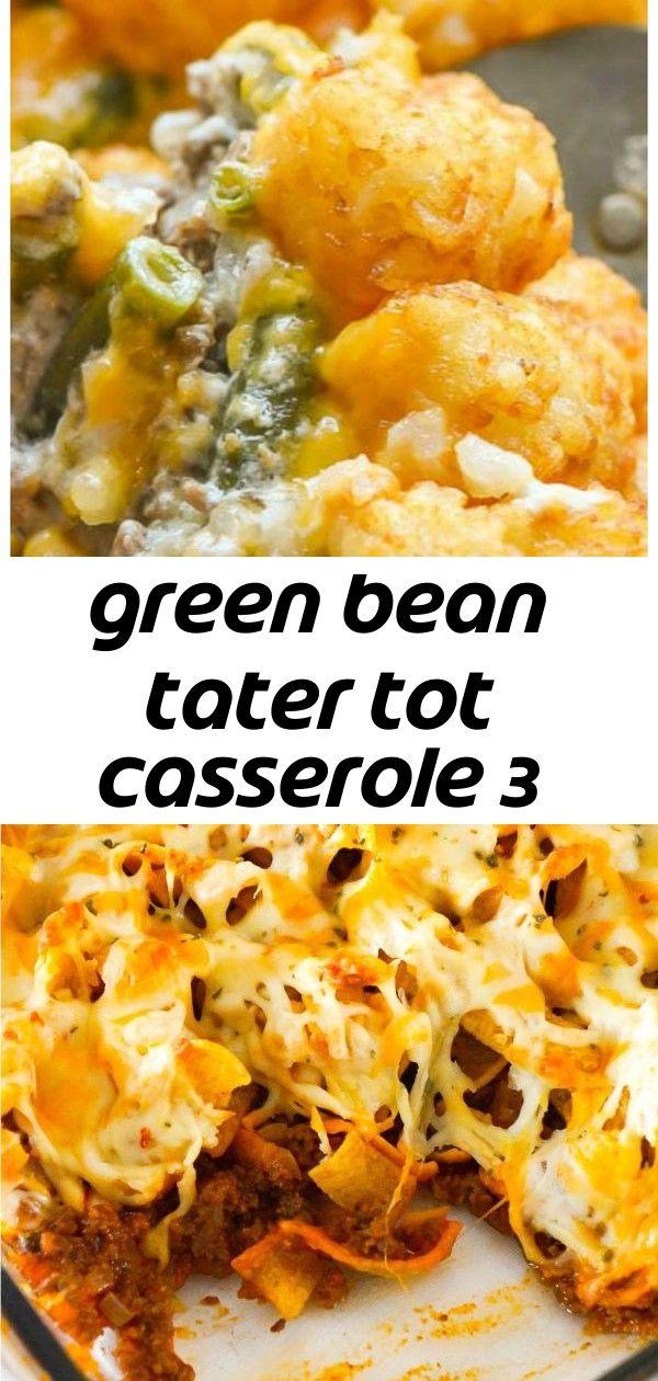 Green Bean Tater Tot Casserole 3 Tater Tot Casserole Tater Tot Beef Recipes For Dinner