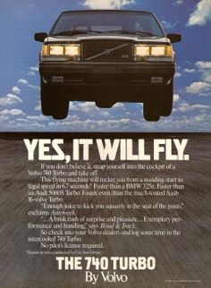1985 Volvo 740 Ad: Yes, It Will Fly
