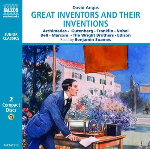 Great Inventors and Their Inventions, by David Angus