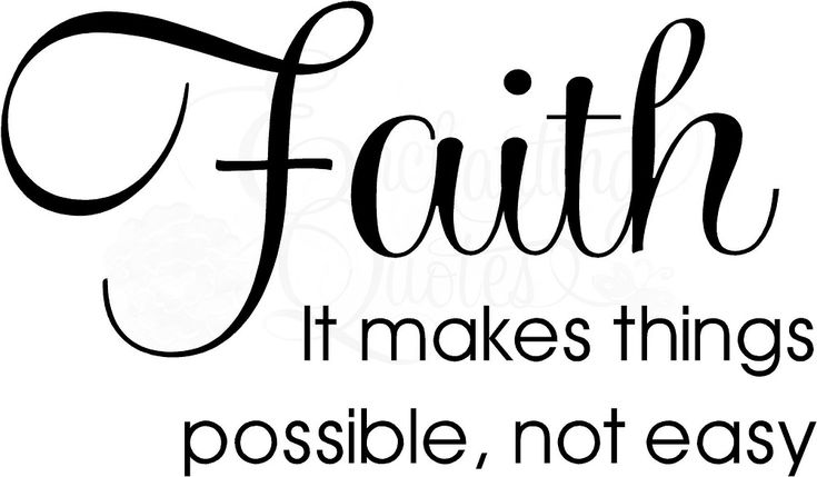 Religious Sayings - Faith Makes Things Possible