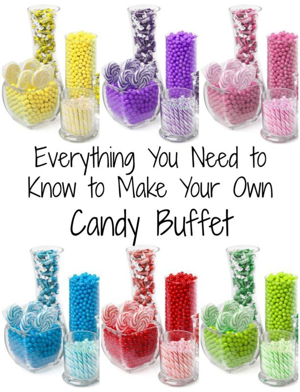 How To Make Your Own Candy Buffet Party Pinterest Buffet And