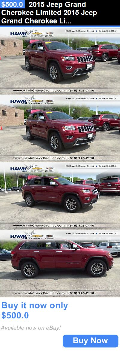 SUVs: 2015 Jeep Grand Cherokee Limited 2015 Jeep Grand Cherokee Limited 31059 Miles Red Suv 3.6L V6 Automatic 8-Speed BUY IT NOW ONLY: $500.0