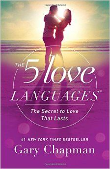 A serious must read book! The 5 Love Languages: The Secret to Love that Lasts