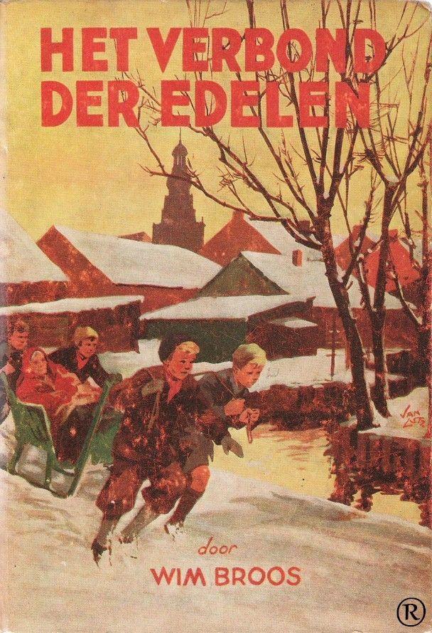 Het Verbond der Edelen, geschreven door Wim Broos. 3e druk. Illustraties Jan Lutz. Uitgegeven in 1957 door Callenbach - Nijkerk.