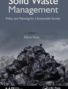 Solid waste management : policy and planning for a sustainable society free download by Rada Elena Cristina ISBN: 9781771883757 with BooksBob. Fast and free eBooks download.  The post Solid waste management : policy and planning for a sustainable society Free Download appeared first on Booksbob.com.