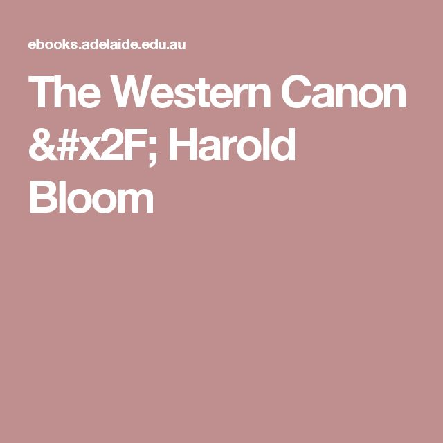 The Western Canon / Harold Bloom