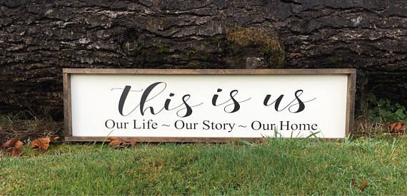This Is Us This Sign Measures Approximately 12 X 48 It Will Be Painted White With Black Vinyl Letters And A W Walnut Stain Vinyl Lettering Underlayment
