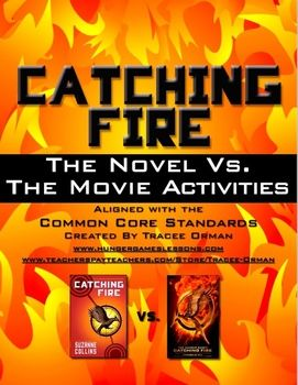 One week for the DVD! Catching Fire Book vs. Movie Activities - Common Core aligned
