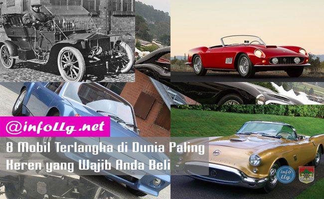 8 Mobil Terlangka di Dunia Paling Keren yang Wajib Anda Beli  http://www.infollg.net/2017/08/8-mobil-terlangka-di-dunia-paling-keren-yang-wajib-anda-beli/622