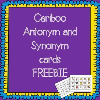 Antonym and Synonym Cariboo Cards