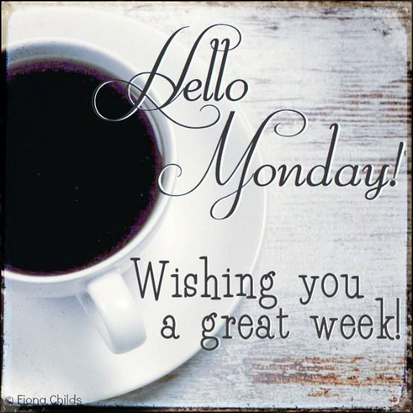 Hello Monday, Wishing You A Great Week monday good morning monday quotes monday pictures good morning monday monday images