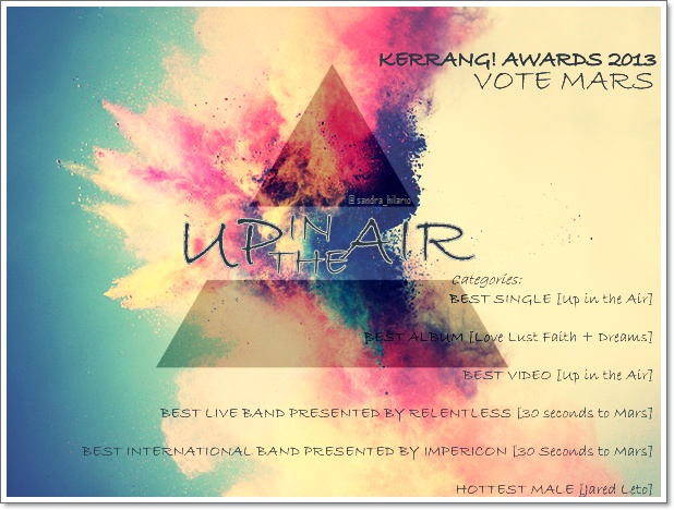 VOTE MARS FOR KERRANG! AWARDS 2013! HERE: http://www.kerrang.com/blog/2013/04/kerrang_awards_2013_-_vote_now.html. RT & SPREAD THE WORD!