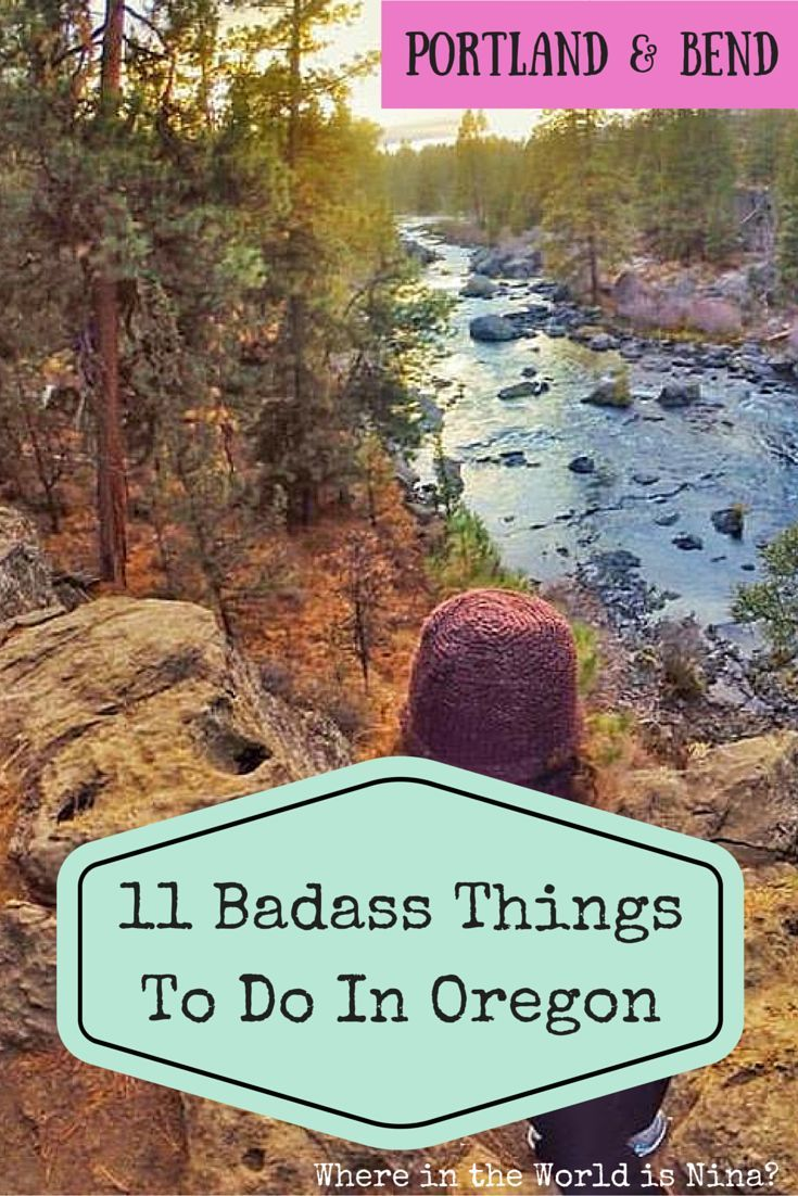 11 Badass Things to Do in Oregon: Portland and Bend - Including some pretty sweet National Parks. Which are you fav in Oregon?