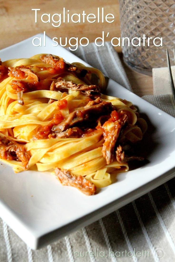 Profumi in cucina  Tagliatelle al sugo d'anatra  Tuscany recipe