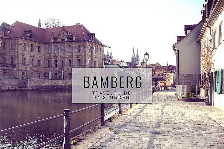 Travelguide - 24 Stunden - Bamberg lieben