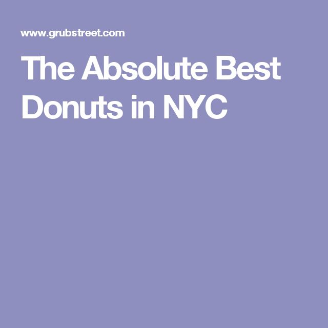The Absolute Best Donuts in NYC