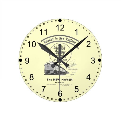 Gateway to New England,New Haven Railroad Round Clocks -SOLD-  The New York, New Haven and Hartford Railroad (commonly known as the New Haven), (reporting mark NH) was a railroad that operated in the northeast United States from 1872 to 1969