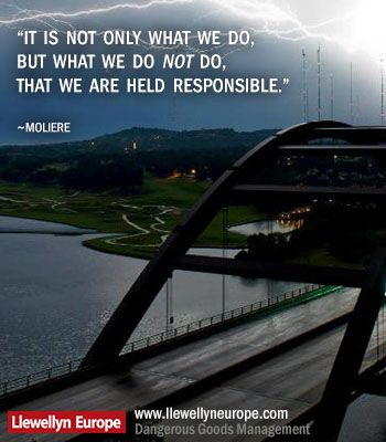 """""""It is not only what we do, But what we do not do, That we are held responsible.""""                                                  -MOLIERE-"""