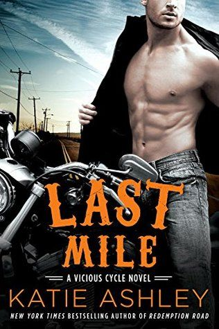 Ramblings From This Chick: ARC Review: Last Mile by Katie Ashley