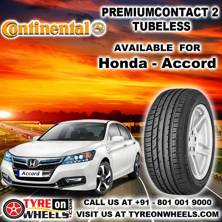 Buy Honda Accord Tyres Online of Continental Premium contact 2 Tubeless Tyres and get fitted with Mobile Tyre Fitting Vans at your doorstep at Guaranteed Low Prices buy now at  http://www.tyreonwheels.com/tyres/Continental/PREMIUMCONTACT-2/1142