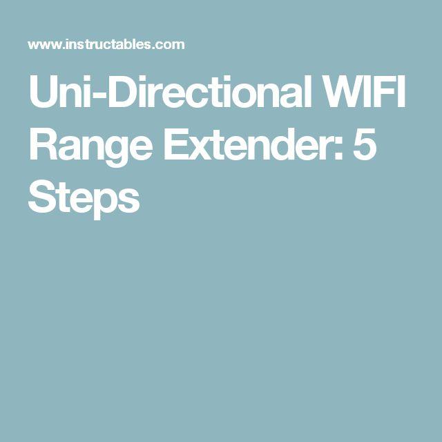 Uni-Directional WIFI Range Extender: 5 Steps