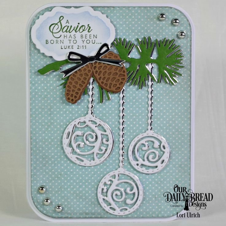 Our Daily Bread Designs - Card Greetings stamp set, Ornament Branch Die, Rounded Rectangles, Double Stitched Rounded Rectangles, Vintage Labels, Circle Ornaments, Pine Cones; Christmas Paper Collection 2014