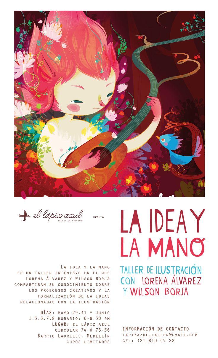 Taller de ilustración La Idea y la Mano a cargo de Lorena Alvarez y Wilson Borja