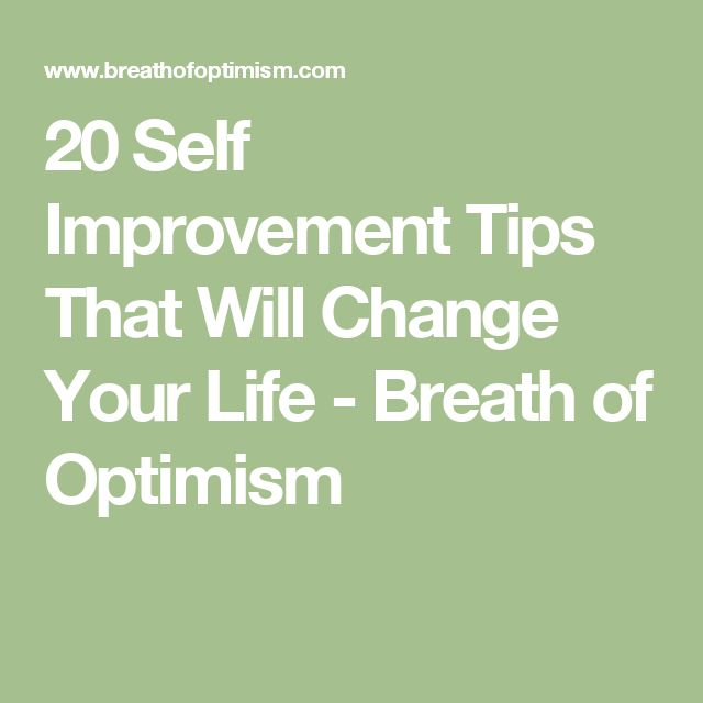 20 Self Improvement Tips That Will Change Your Life - Breath of Optimism