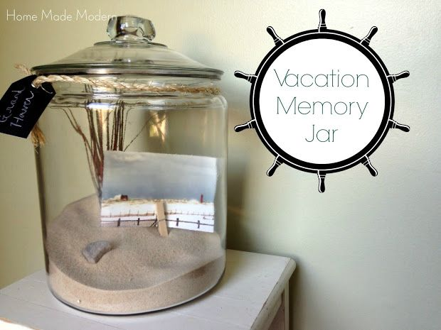 Home Made Modern: Vacation Memory Jar