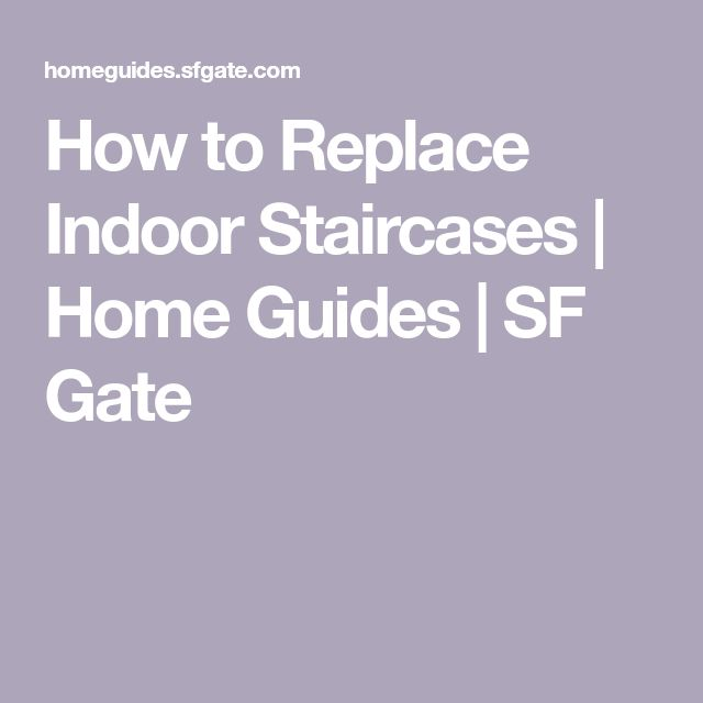 Best How To Replace Indoor Staircases In 2020 Stairs Treads 400 x 300
