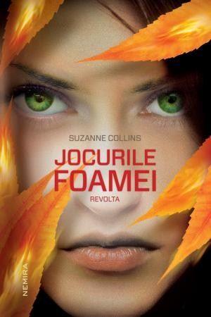 Jocurile Foamei: Revolta de Suzanne Collins editie 2011