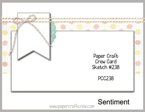 Visit the Paper Craft Crew and play along with Sketch Challenge 238. #pcc2017 #sketch #papercraftcrew www.papercraftcrew.com