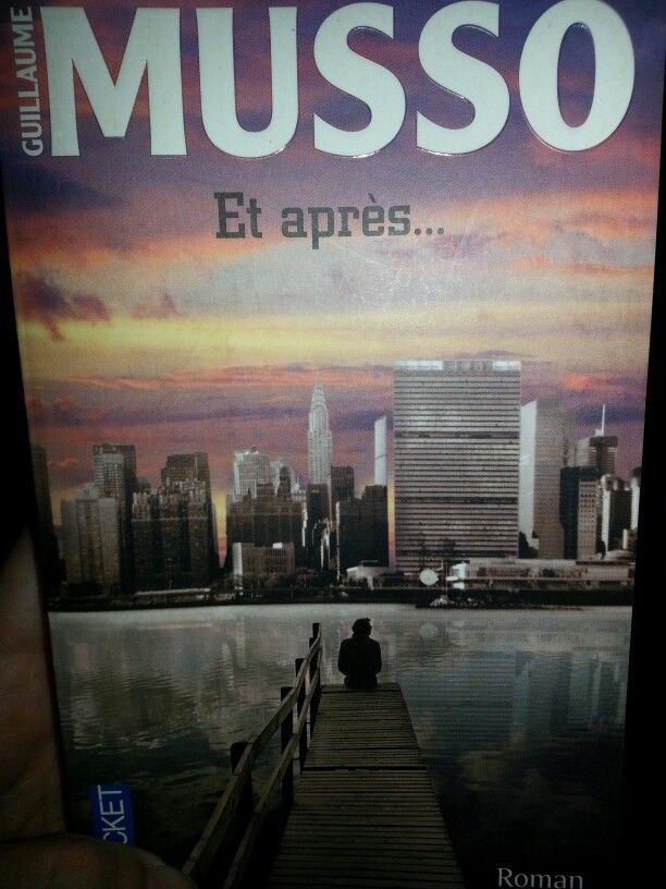 Et après... Guillaume Musso (junio 2013)