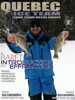 Québec Ice Team: Le baret: Introduction par effraction… Depuis que...