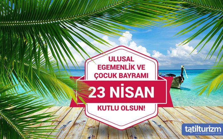 23 Nisan Ulusal Egemenlik ve Çocuk Bayramı'nın 96. Yılı Kutlu Olsun..
