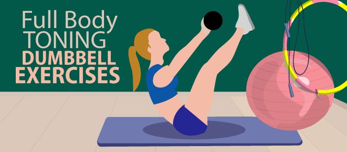 8 Full Body Toning Dumbbell Exercises
