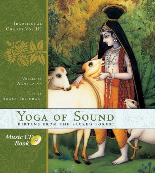 Yoga of Sound: Kirtans from the Sacred Forest