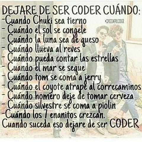 Solo así dejare de ser coder! ♥